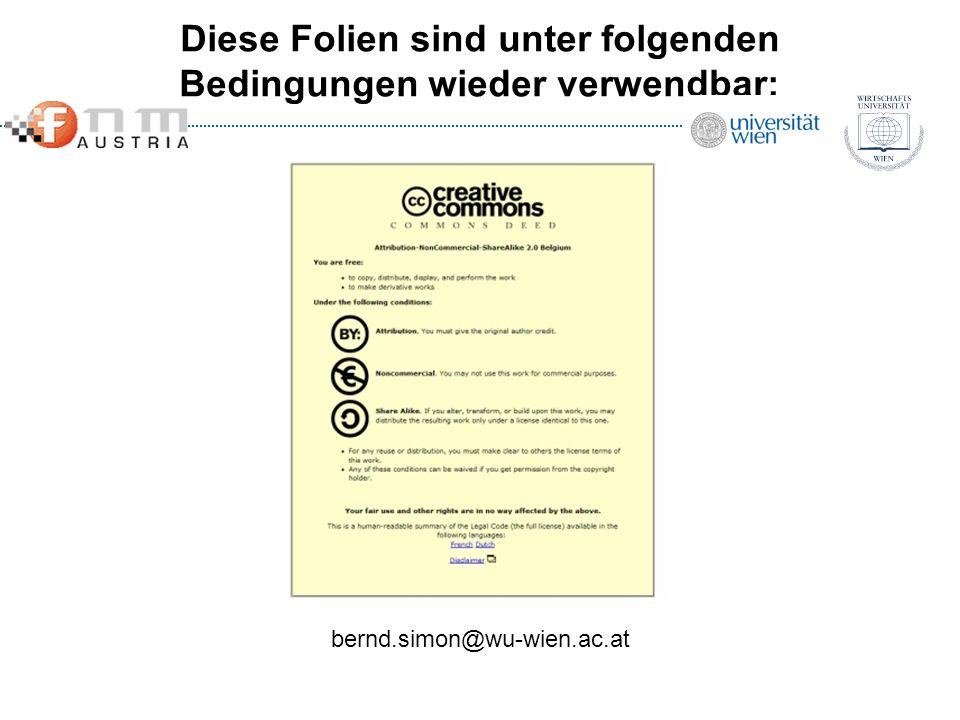 Diese Folien sind unter folgenden Bedingungen wieder verwendbar: bernd.simon@wu-wien.ac.at