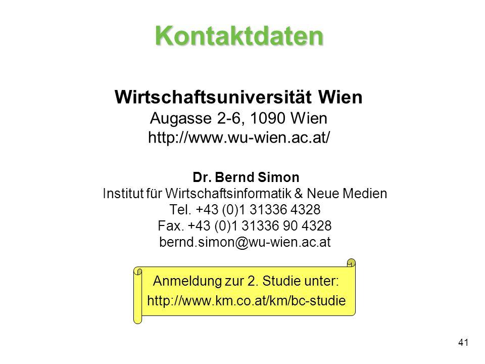 41 Kontaktdaten Wirtschaftsuniversität Wien Augasse 2-6, 1090 Wien http://www.wu-wien.ac.at/ Dr. Bernd Simon Institut für Wirtschaftsinformatik & Neue
