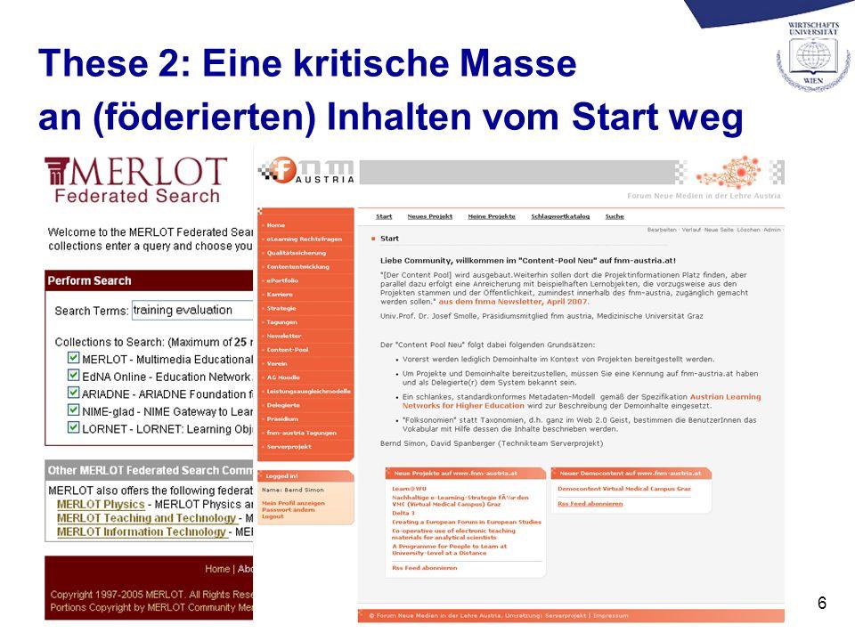 6 These 2: Eine kritische Masse an (föderierten) Inhalten vom Start weg