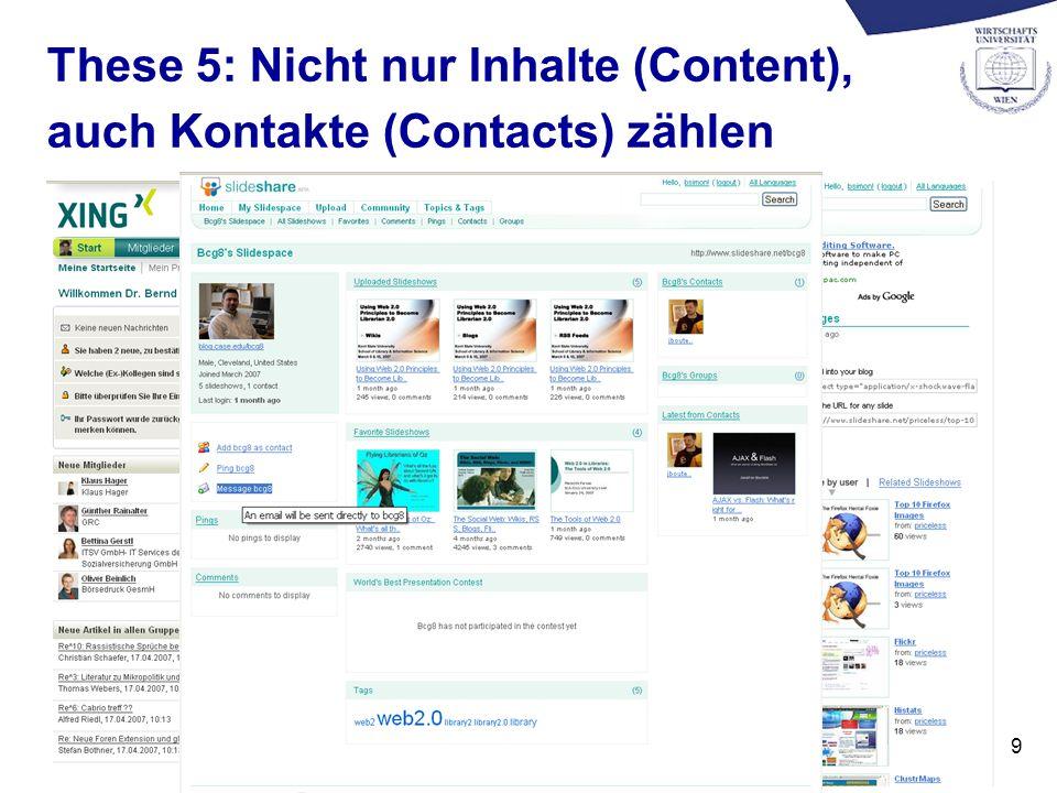 9 These 5: Nicht nur Inhalte (Content), auch Kontakte (Contacts) zählen
