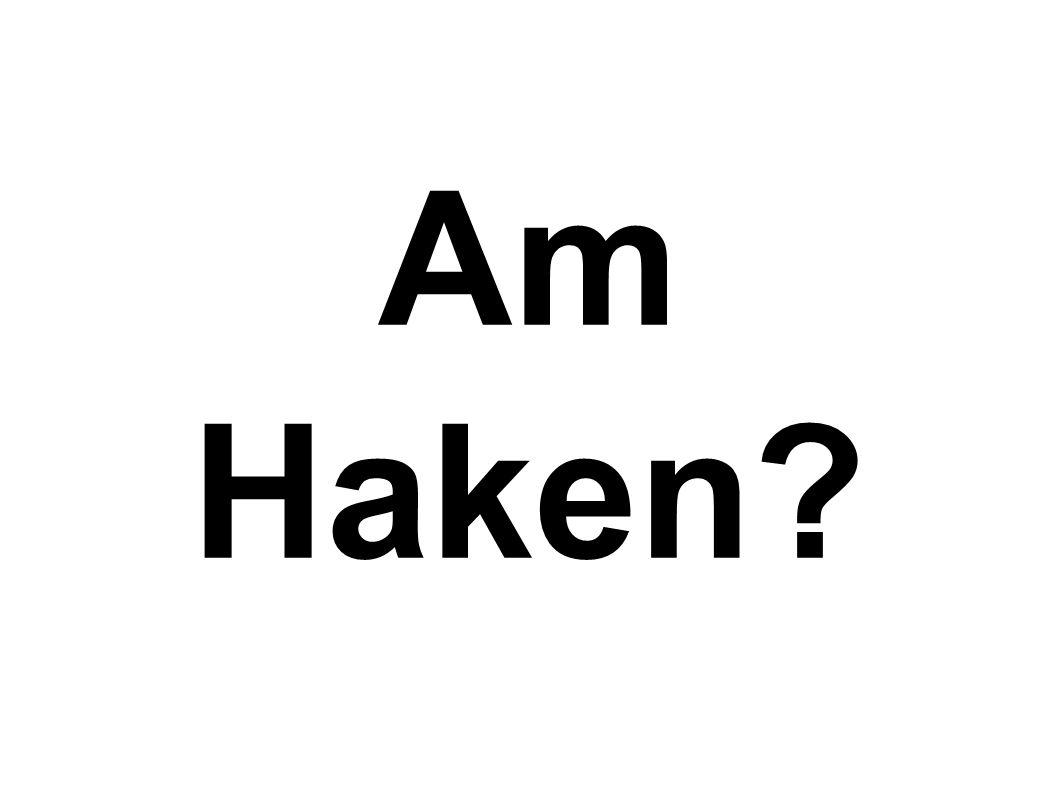 Am Haken?