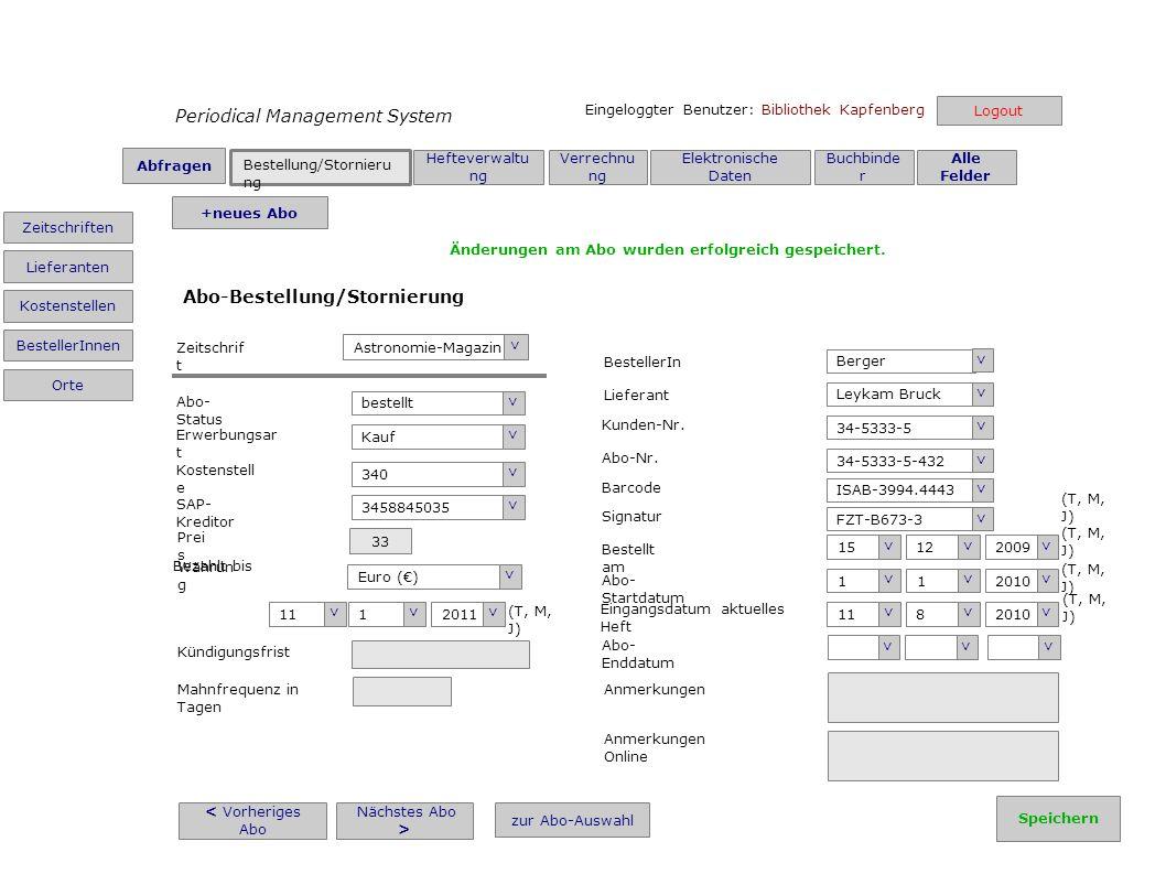 Periodical Management System Eingeloggter Benutzer: Bibliothek Kapfenberg < Vorheriges Abo Nächstes Abo > zur Abo-Auswahl Aviation > Zeitschrif t bestellt > Abo- Status Erwerbungsar t Kauf > Kostenstell e 320 > SAP- Kreditor 3458800035 > Prei s 45 Euro () > Währun g Bezahlt bis (T, M, J) 1 > 1 > 2011 > Kündigungsfrist Mahnfrequenz in Tagen Gögele > BestellerIn Liitrade > Lieferant 36/5332-44 > Kunden-Nr.