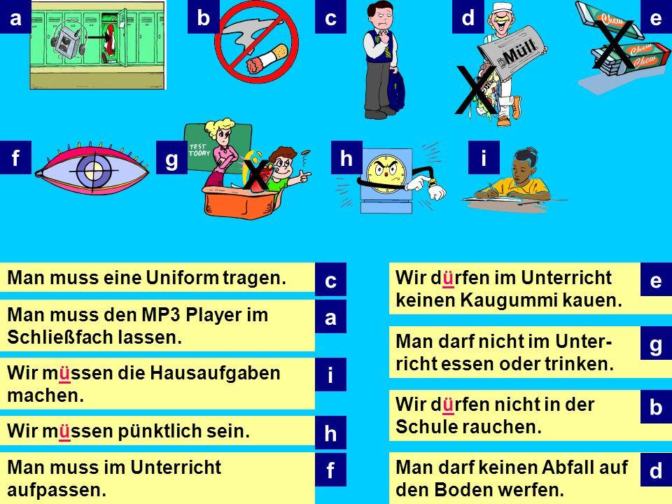 X X Man darf nicht rauchen oder: Wir dürfen nicht rauchen oder: Es ist verboten, zu rauchen