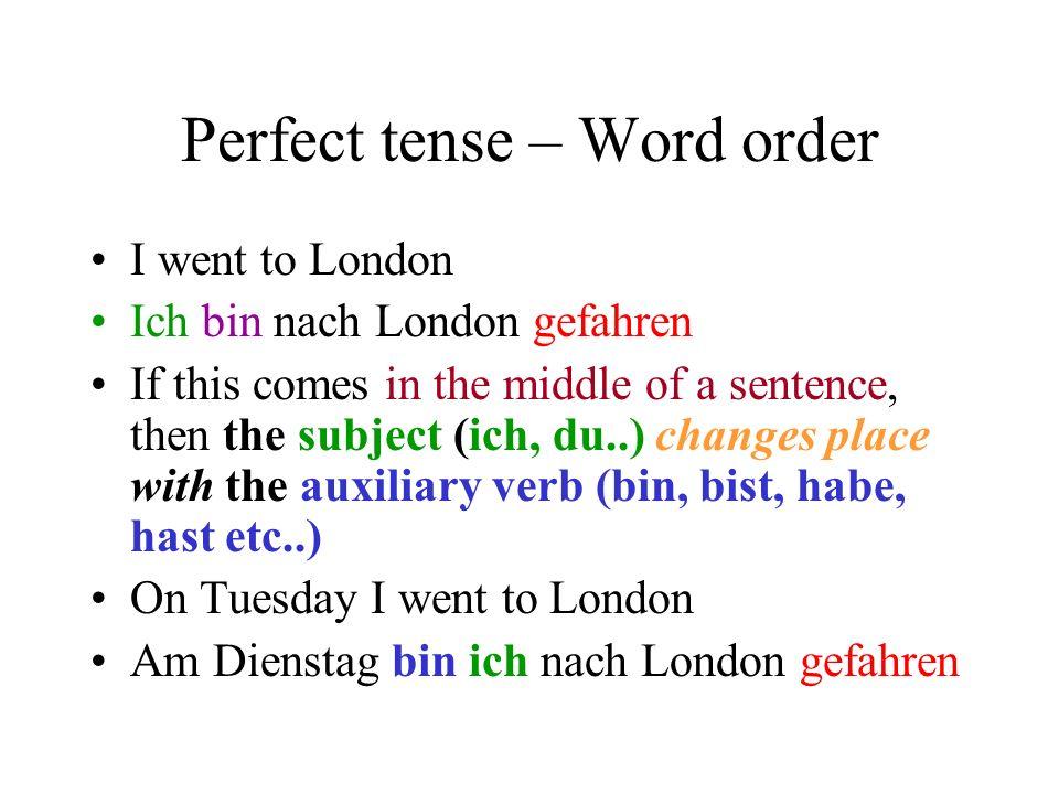 Perfect tense – sein - Practice I went Ich bin gegangen He went to Germany Er ist nach Deutschland gefahren. We went skiing Wir sind Ski gefahren They