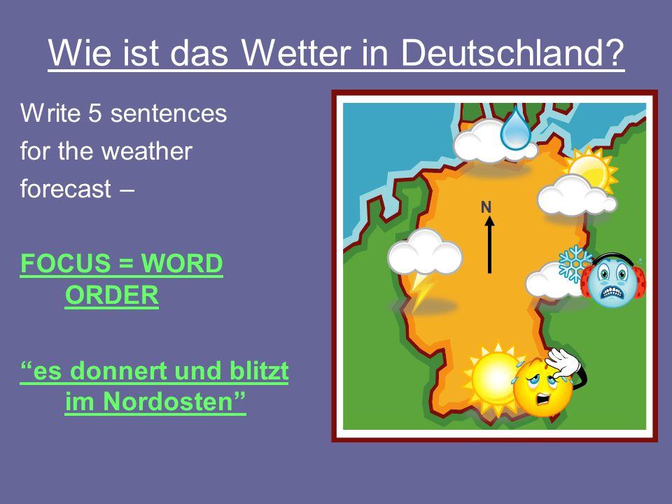 Wie ist das Wetter in Deutschland.
