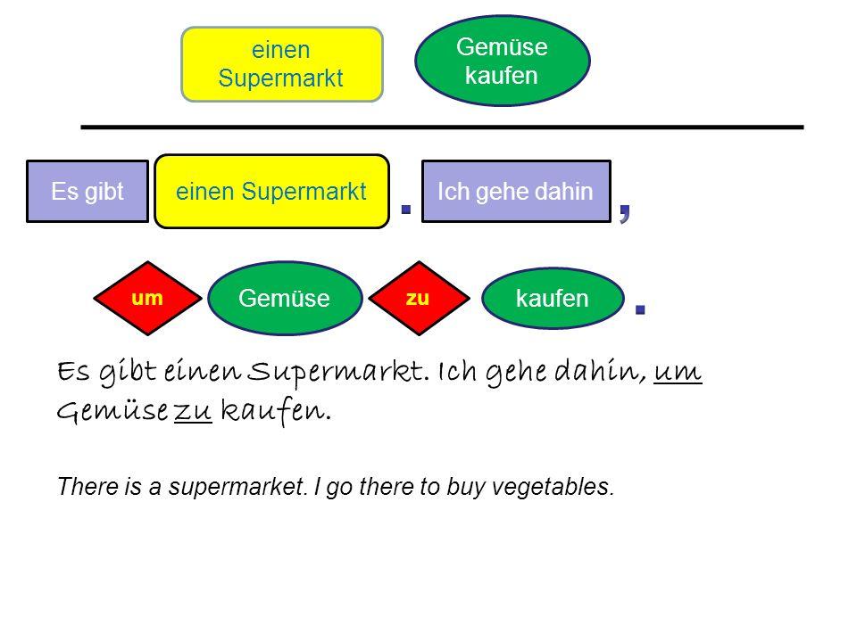 kaufen Gemüse Es gibt Es gibt einen Supermarkt. Ich gehe dahin, um Gemüse zu kaufen.