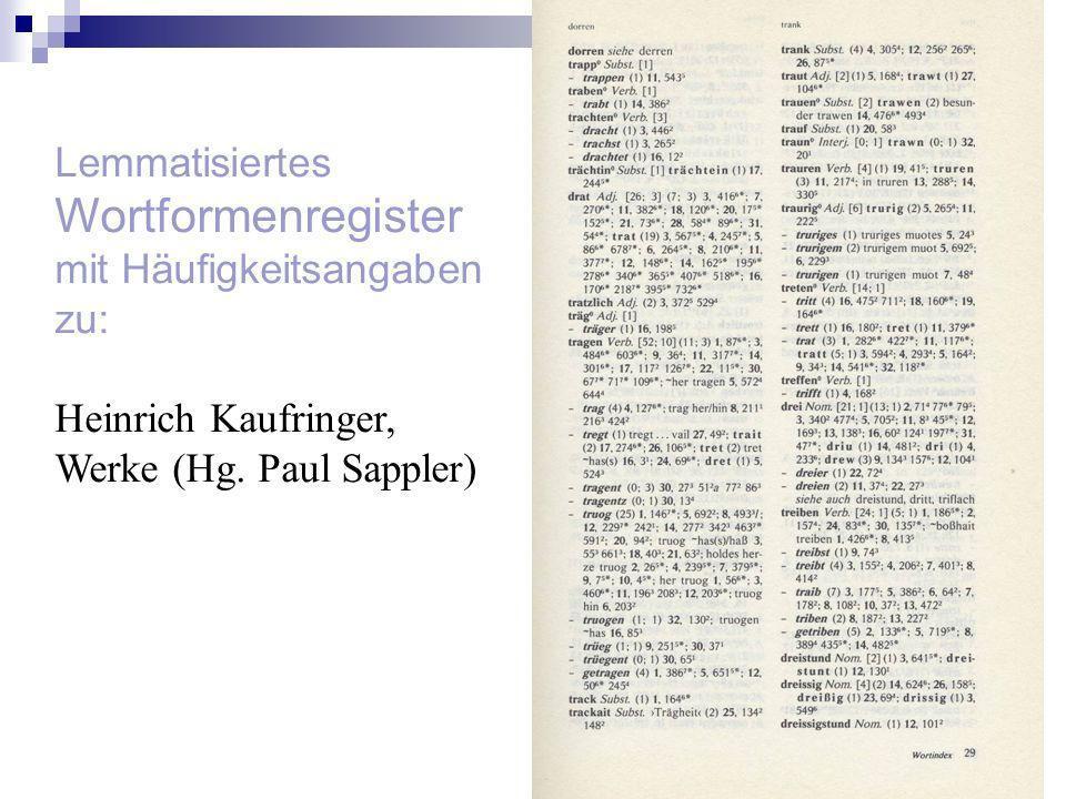 Lemmatisiertes Wortformenregister mit Häufigkeitsangaben zu: Heinrich Kaufringer, Werke (Hg. Paul Sappler)