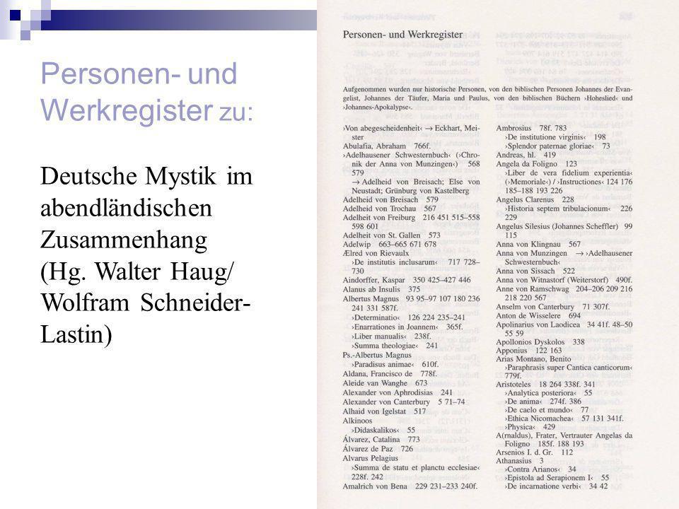 Personen- und Werkregister zu: Deutsche Mystik im abendländischen Zusammenhang (Hg. Walter Haug/ Wolfram Schneider- Lastin)