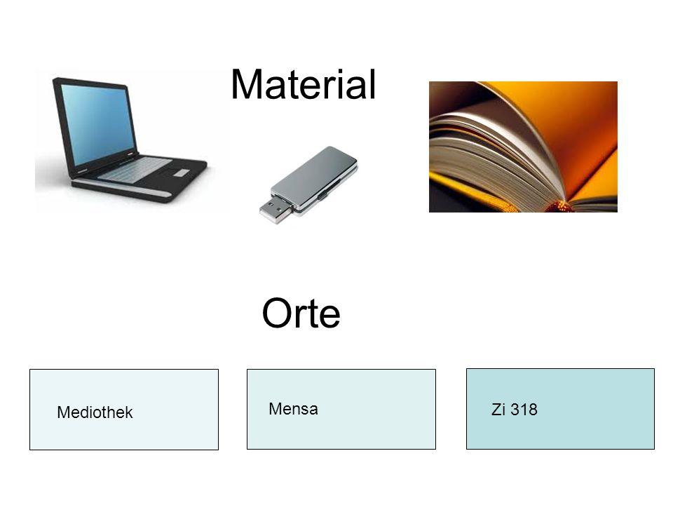 Material Orte Mediothek Mensa Zi 318