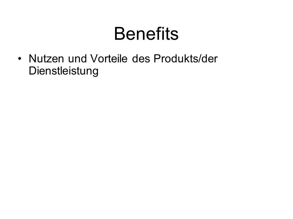 Benefits Nutzen und Vorteile des Produkts/der Dienstleistung
