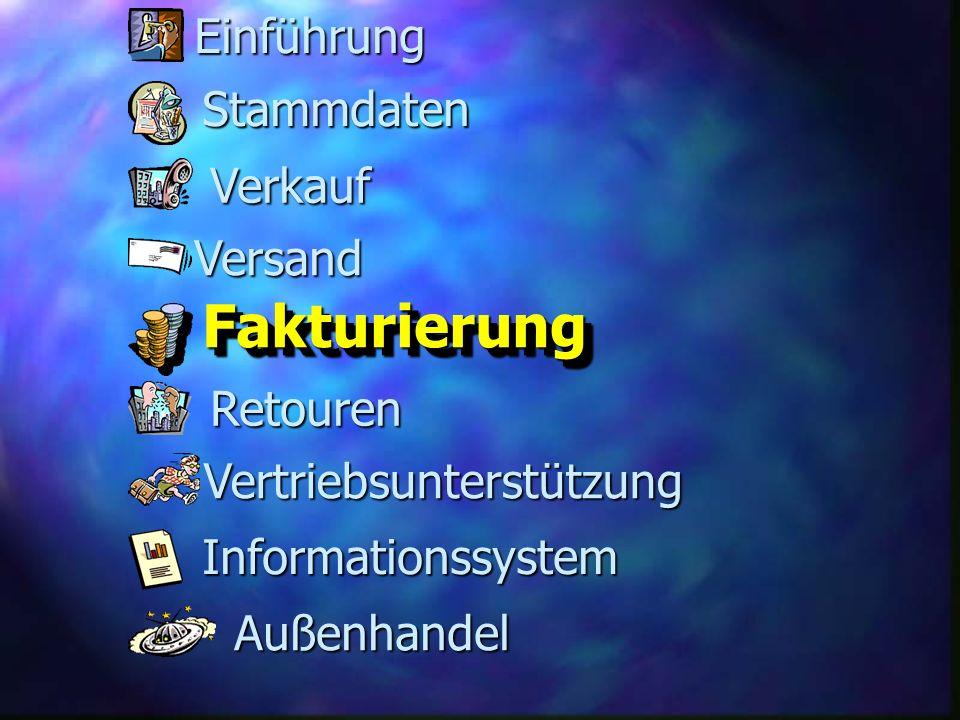 FakturierungFakturierung Versand Retouren Stammdaten Verkauf Informationssystem Vertriebsunterstützung Außenhandel Einführung