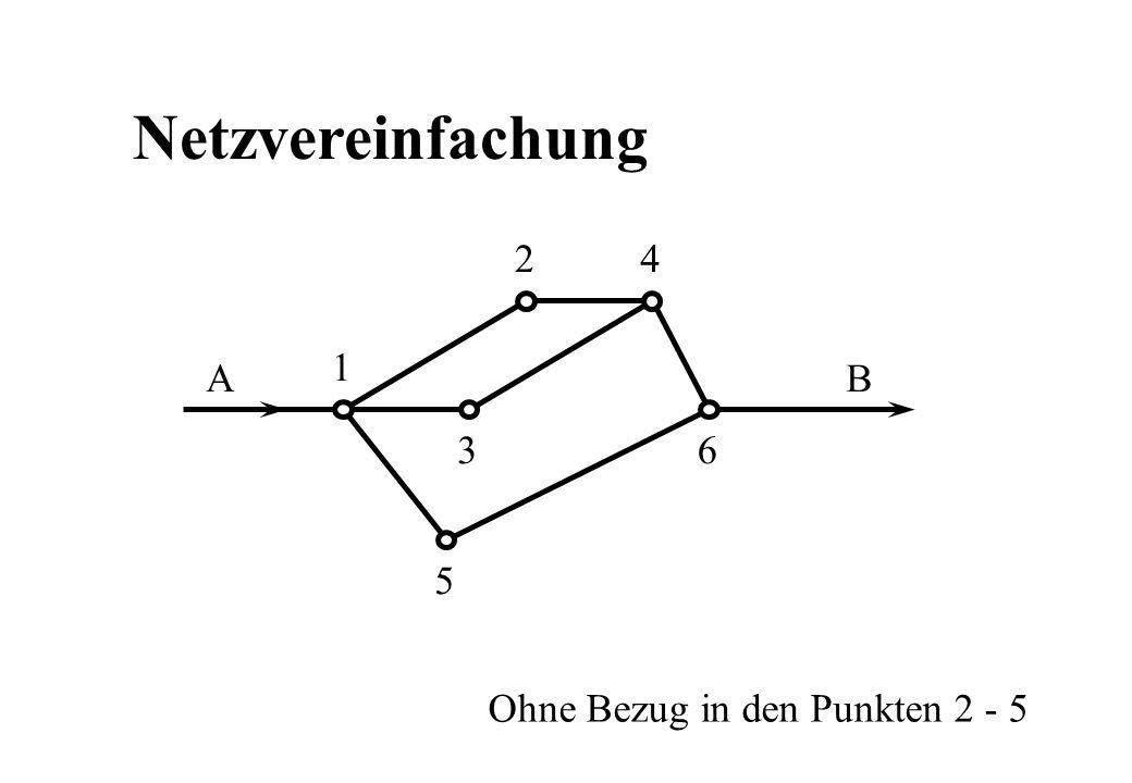Netzvereinfachung AB 1 2 3 4 5 6 Ohne Bezug in den Punkten 2 - 5