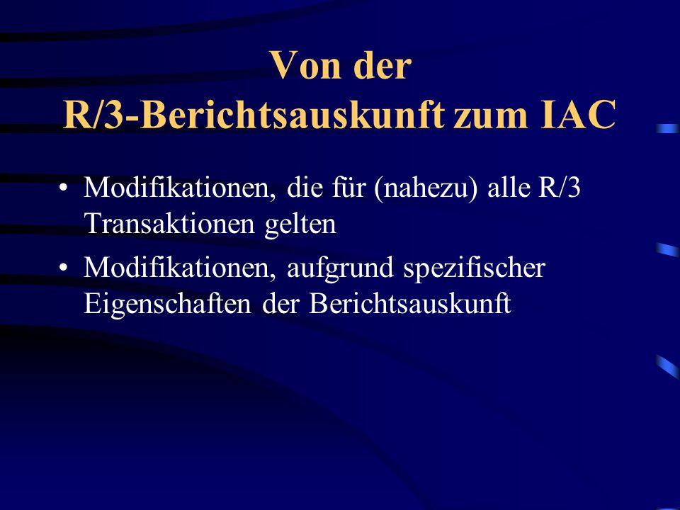 Sonderfunktionen der Berichtsauskunft Detailansicht (im IAC realisiert) Anzeigen des Berichtes mit Word als Helper-Applikation (noch nicht realisiert)