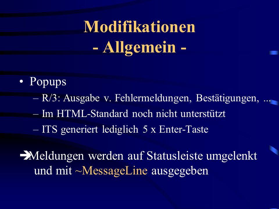 Von der R/3-Berichtsauskunft zum IAC Modifikationen, die für (nahezu) alle R/3 Transaktionen gelten Modifikationen, aufgrund spezifischer Eigenschafte