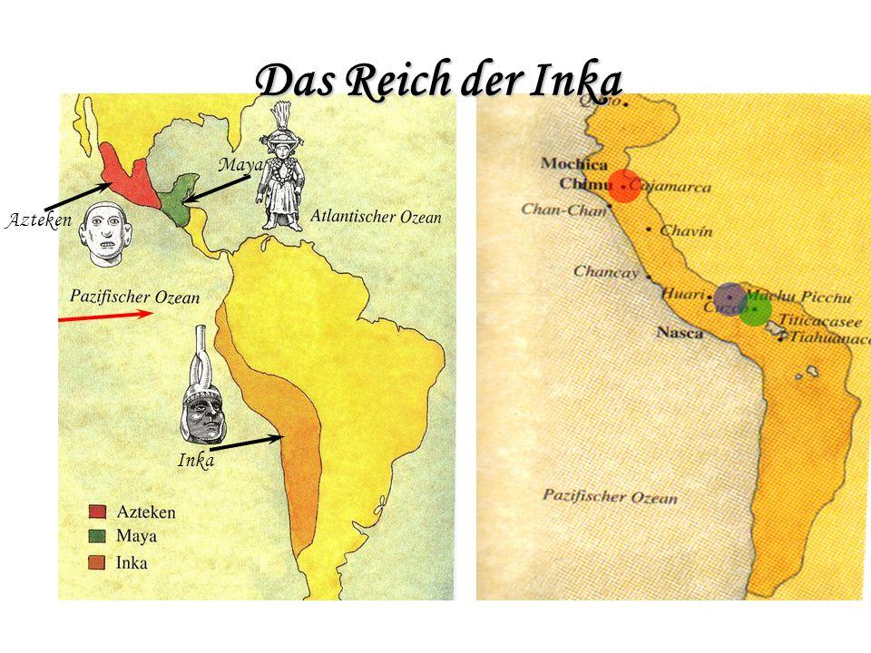 Geschichte um 1200Der Legende nach gründet Manco Capac das Inkareich um 1350Cuzco wird gegründet 1470-1528Tupac Inca und Huyana Capac vergrößern das Reich auf fast größte Ausdehnung um 1530Húascar ernennt sich selbst zum König, obwohl sein Bruder das Erbe antreten sollte um 1530Bruderkrieg zwischen Húascar und Atahualpa um den Thron; Atahualpa gewinnt 1530-1538Atahualpa ist letzter Inkaherrscher um 1535Einfall der Spanier Inka werden ausgerottet; Cuzco wird von Spaniern zerstört