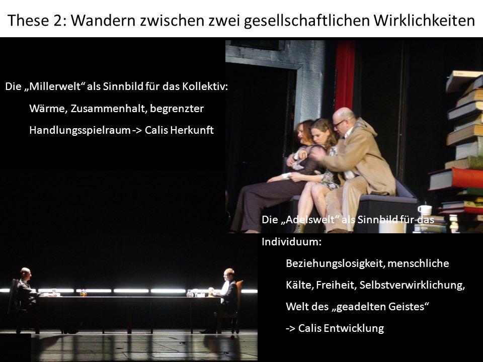 Elsa-Sophie Jach Seminarfach: Interkulturelle Hermeneutik 24.06.2008 Schiller global These 2: Wandern zwischen zwei gesellschaftlichen Wirklichkeiten