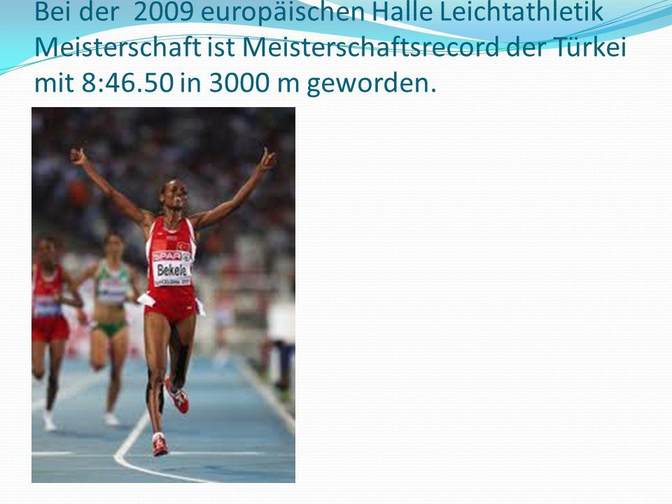 Bei der 2009 europäischen Halle Leichtathletik Meisterschaft ist Meisterschaftsrecord der Türkei mit 8:46.50 in 3000 m geworden.