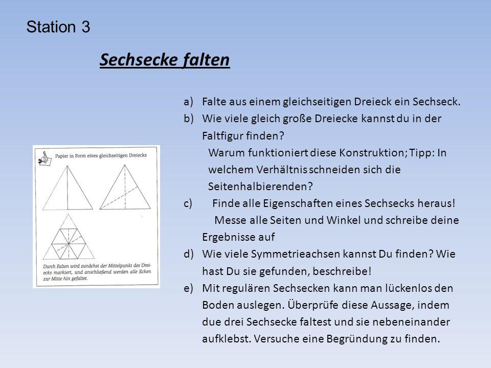a)Falte aus einem gleichseitigen Dreieck ein Sechseck. b)Wie viele gleich große Dreiecke kannst du in der Faltfigur finden? Warum funktioniert diese K