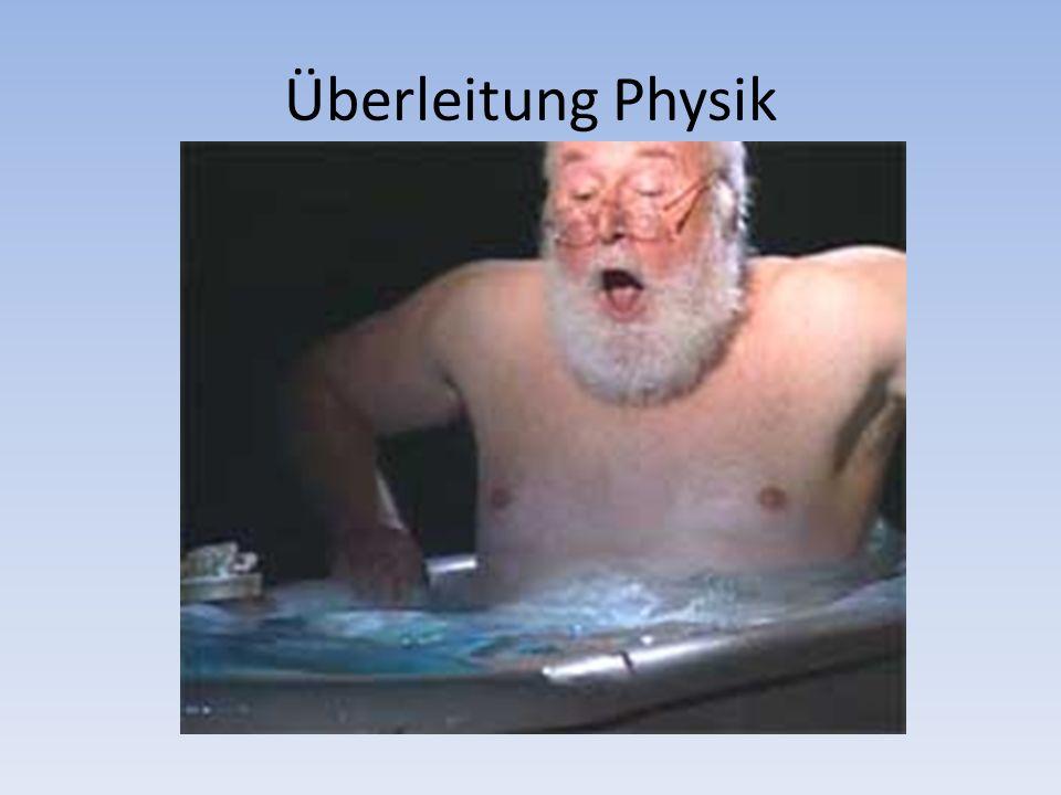 Überleitung Physik