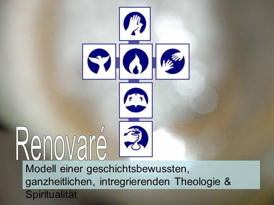 Modell einer geschichtsbewussten, ganzheitlichen, intregrierenden Theologie & Spiritualität
