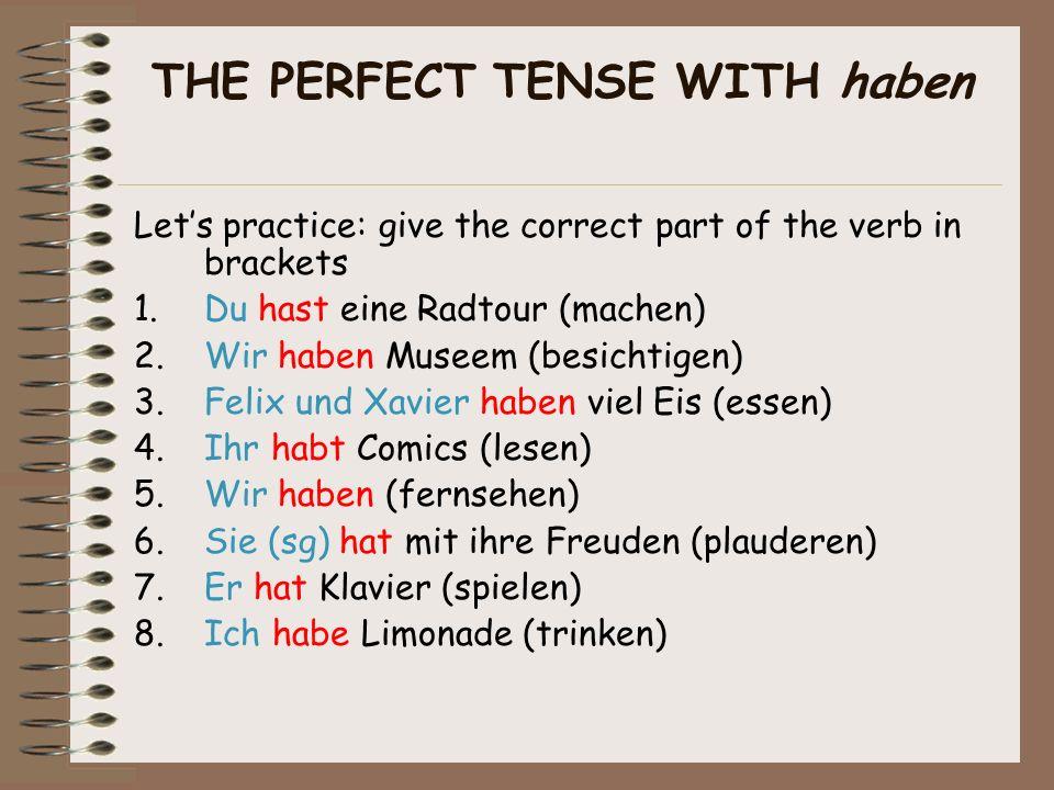 Here are the past participles of some useful irregular verbs: sehen gesehenschreiben geschrieben lesen gelesenfernsehen ferngesehen schlafen geschlafe