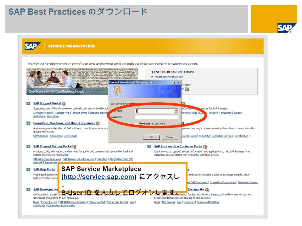 SAP Service Marketplace (http://service.sap.com) S-User ID http://service.sap.com SAP Best Practices