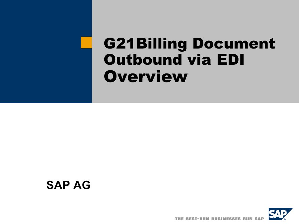 G21Billing Document Outbound via EDI Overview SAP AG