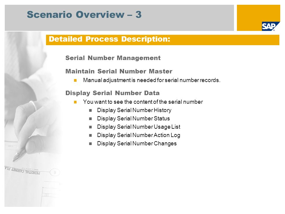 Serial Number Management Maintain Serial Number Master Manual adjustment is needed for serial number records. Display Serial Number Data You want to s
