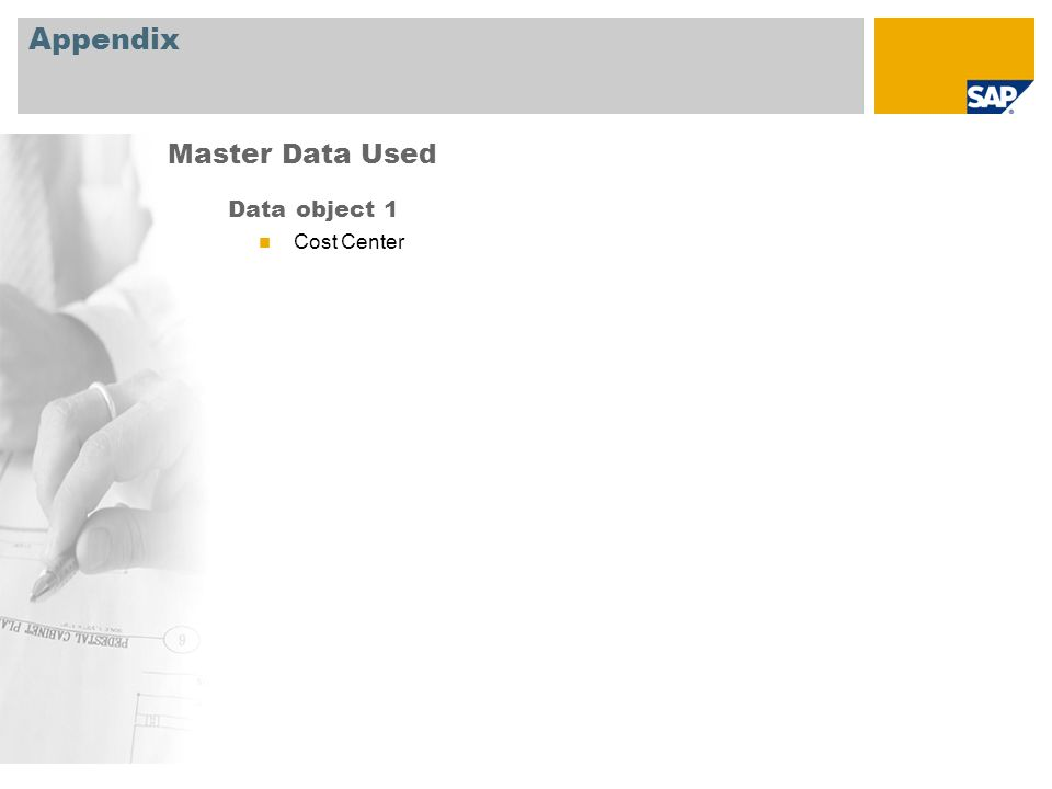 Appendix Data object 1 Cost Center Master Data Used