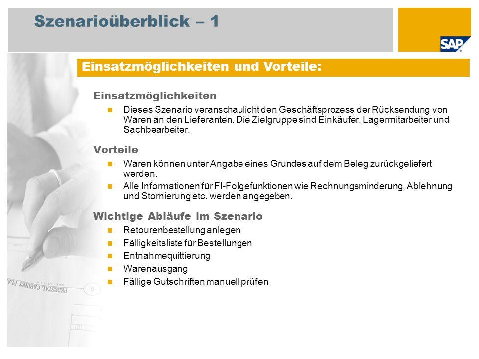 Szenarioüberblick – 2 Erforderlich SAP enhancement package 4 for SAP ERP 6.0 An den Abläufen beteiligte Benutzerrollen Einkäufer Lagermitarbeiter Kreditorenbuchhalter Erforderliche SAP-Anwendungen:
