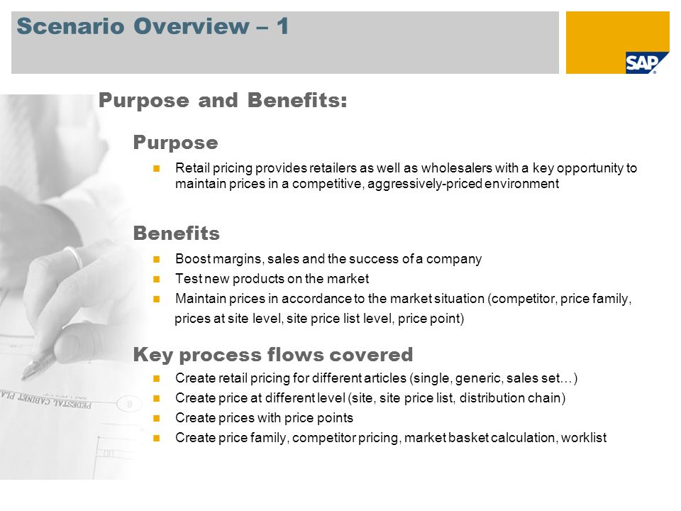 Scenario Overview – 1 Purpose Retail pricing provides retailers as well as wholesalers with a key opportunity to maintain prices in a competitive, agg