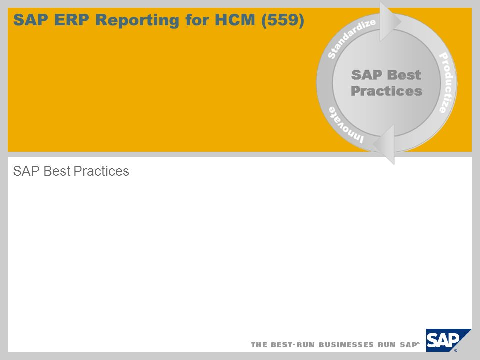 © SAP 2008 / Page 2 Scenario Overview – SAP ERP Reporting for HCM (559) Purpose Ability to recognize the most common SAP standard HCM reports Benefits Allow organizations to perform on demand reporting using the HR ad-hoc query tool Assists organizations with performing audits in HR Key process flows covered Workforce HCM Reporting Flexible HCM Ad-hoc queries Audit Reporting in HCM Purpose and Benefits: