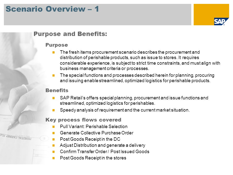 Scenario Overview – 1 Purpose The fresh items procurement scenario describes the procurement and distribution of perishable products, such as issue to stores.