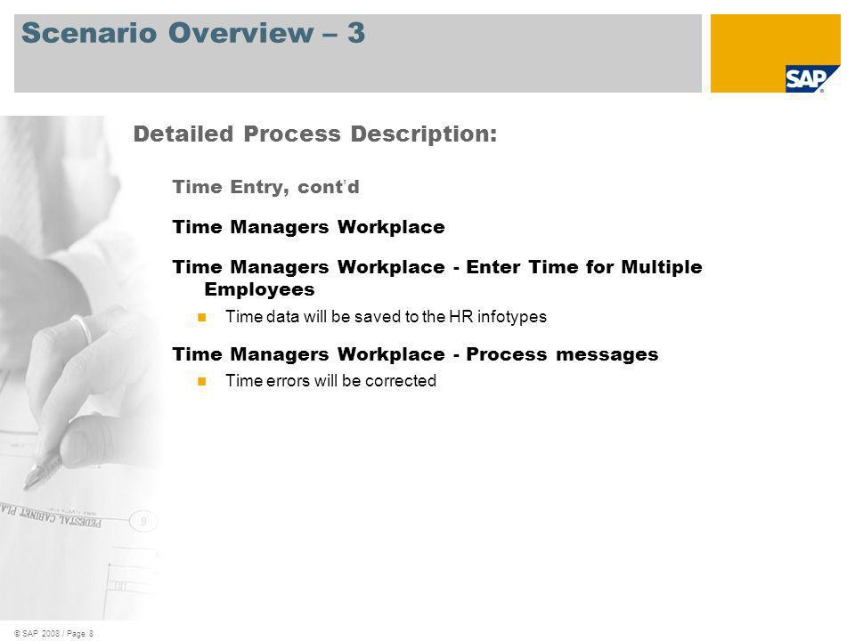 © SAP 2008 / Page 9 Process Flow Diagram Time Entry with Funds or Grants Management Legend – Please see next page