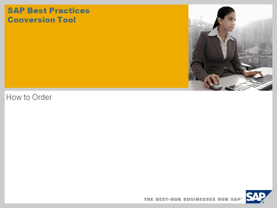 SAP Best Practices Conversion Tool How to Order