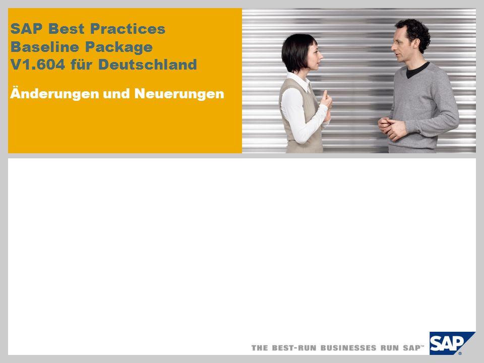 SAP Best Practices Baseline Package V1.604 für Deutschland Änderungen und Neuerungen