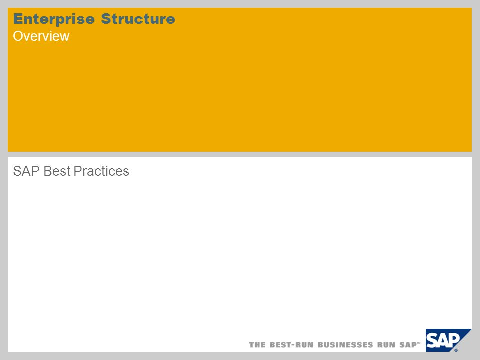 Enterprise Structure Overview SAP Best Practices