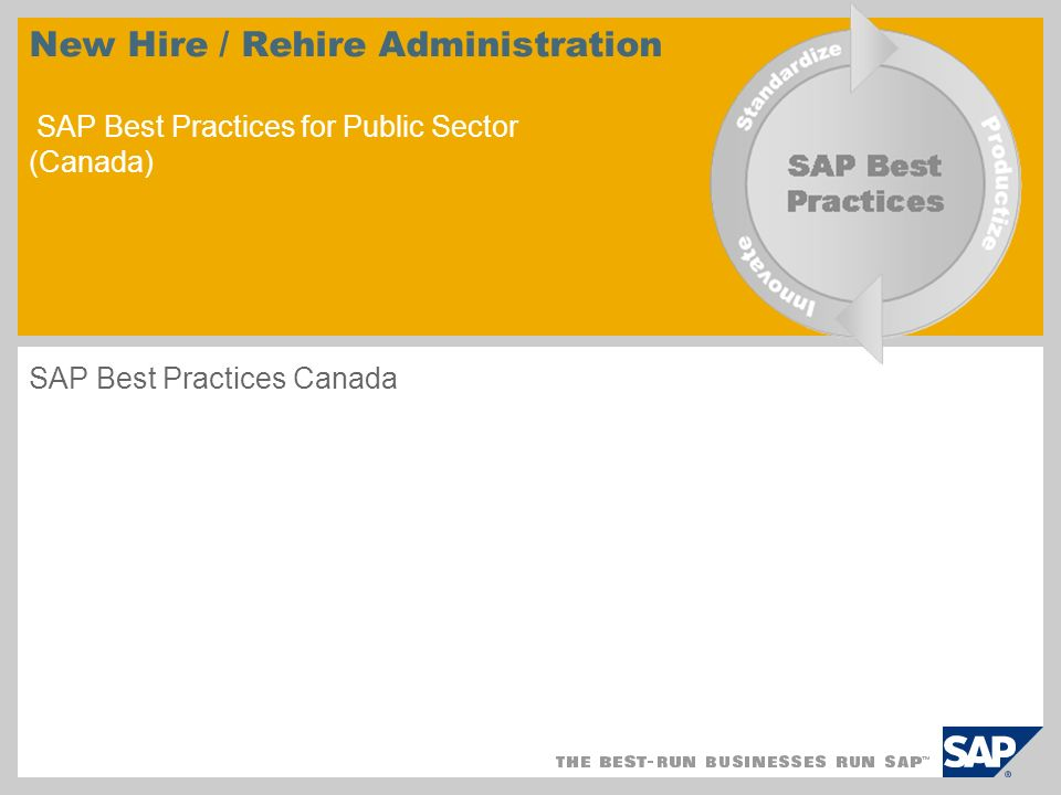 New Hire / Rehire Administration SAP Best Practices for Public Sector (Canada) SAP Best Practices Canada