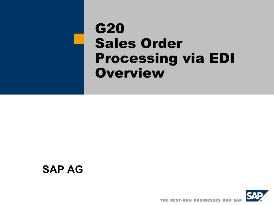 SAP AG 2004, Title of Presentation, Speaker Name / 2 Overview Scenario – Sales Order Inbound via EDI This scenario includes all configuration regarding sales order input and EDI communication.