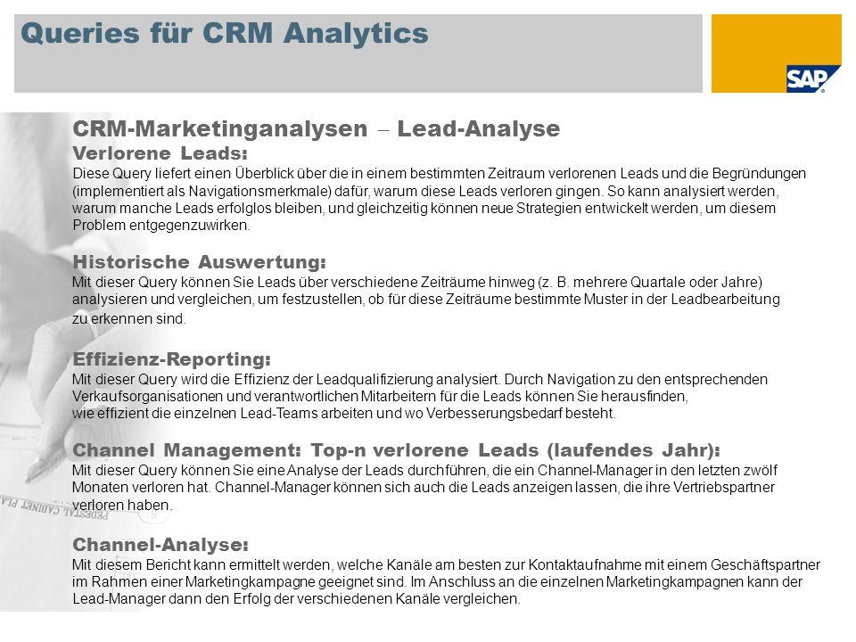 Queries für CRM Analytics CRM-Marketinganalysen – Lead-Analyse Verlorene Leads: Diese Query liefert einen Überblick über die in einem bestimmten Zeitr