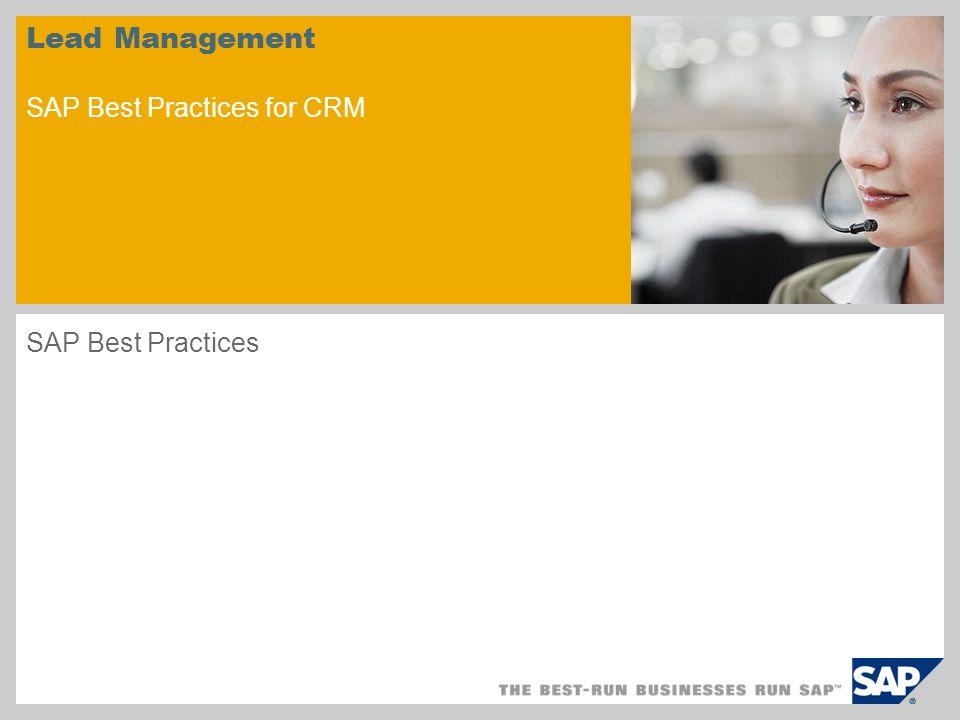 Lead Management SAP Best Practices for CRM SAP Best Practices