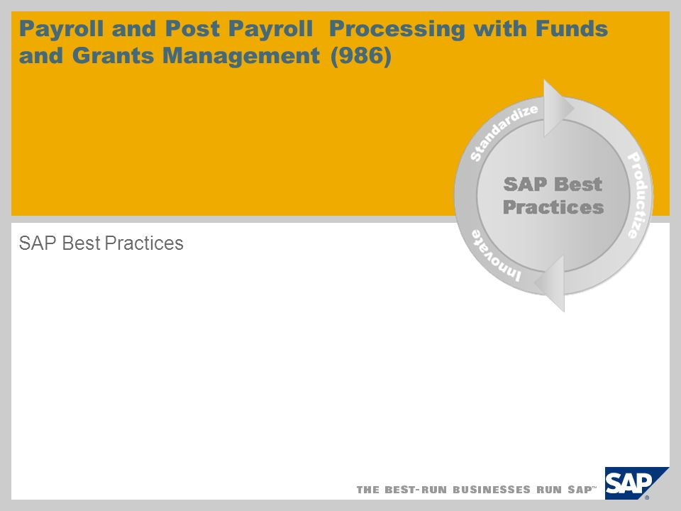 Payroll and Post Payroll Processing with Funds and Grants Management (986) SAP Best Practices