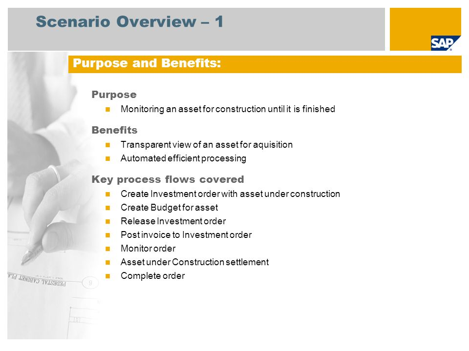 Scenario Overview – 1 Purpose Monitoring an asset for construction until it is finished Benefits Transparent view of an asset for aquisition Automated