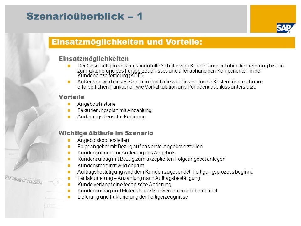 Szenarioüberblick – 2 Erforderlich SAP enhancement package 4 for SAP ERP 6.0 An den Abläufen beteiligte Benutzerrollen Fachkraft Konstruktion Produktionsplaner Sachbearbeiter Vertrieb Sachbearbeiter Fakturierung Debitorenbuchhalter Fertigungssteuerer Lagermitarbeiter Fertigungsbereichsspezialist Produktkosten-Controller Erforderliche SAP-Anwendungen: