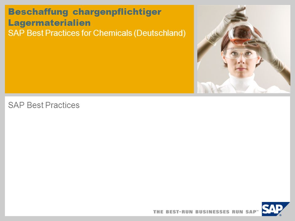 Beschaffung chargenpflichtiger Lagermaterialien SAP Best Practices for Chemicals (Deutschland) SAP Best Practices