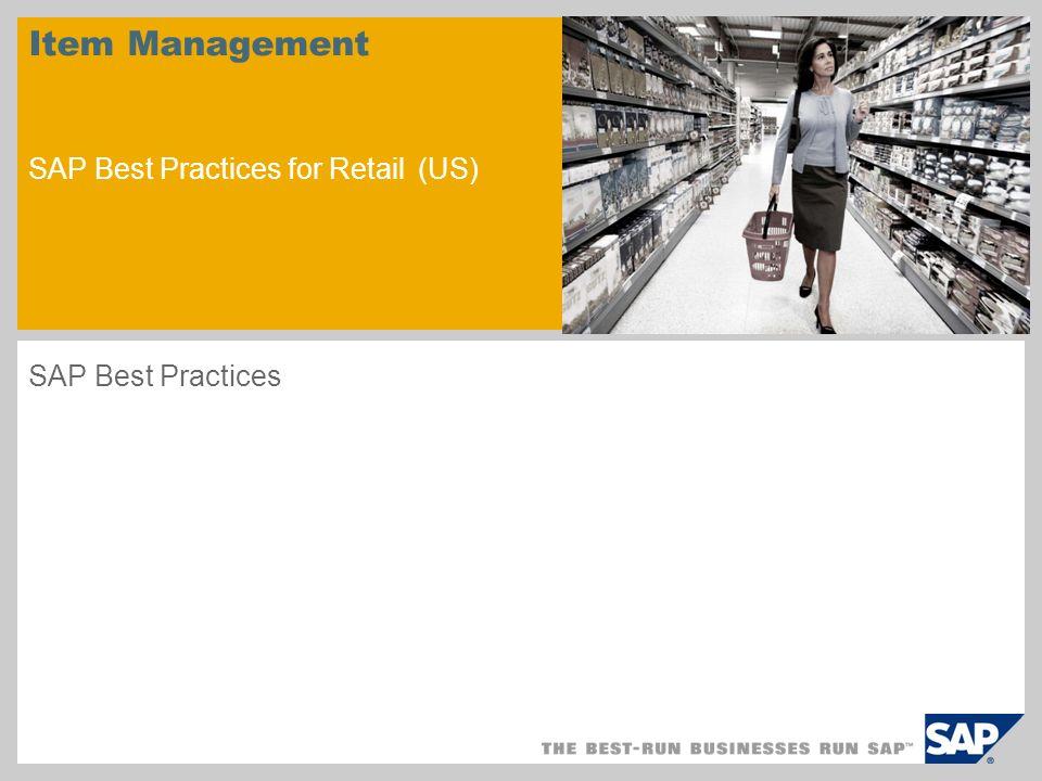 Item Management SAP Best Practices for Retail (US) SAP Best Practices