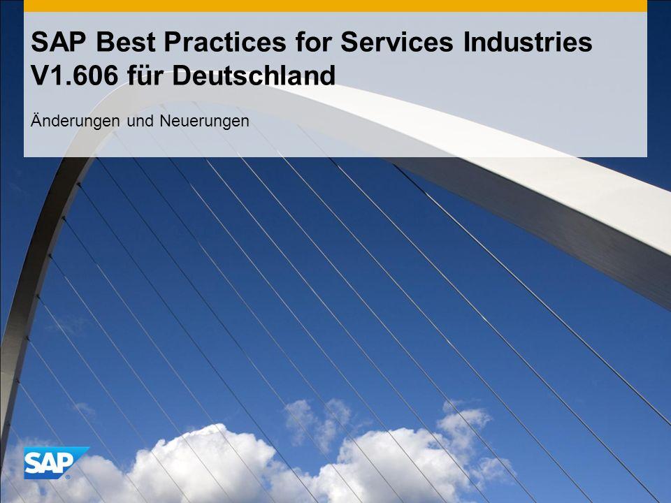 SAP Best Practices for Services Industries V1.606 für Deutschland Änderungen und Neuerungen