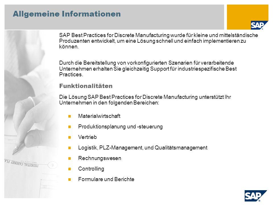 Allgemeine Informationen SAP Best Practices for Discrete Manufacturing wurde für kleine und mittelständische Produzenten entwickelt, um eine Lösung sc