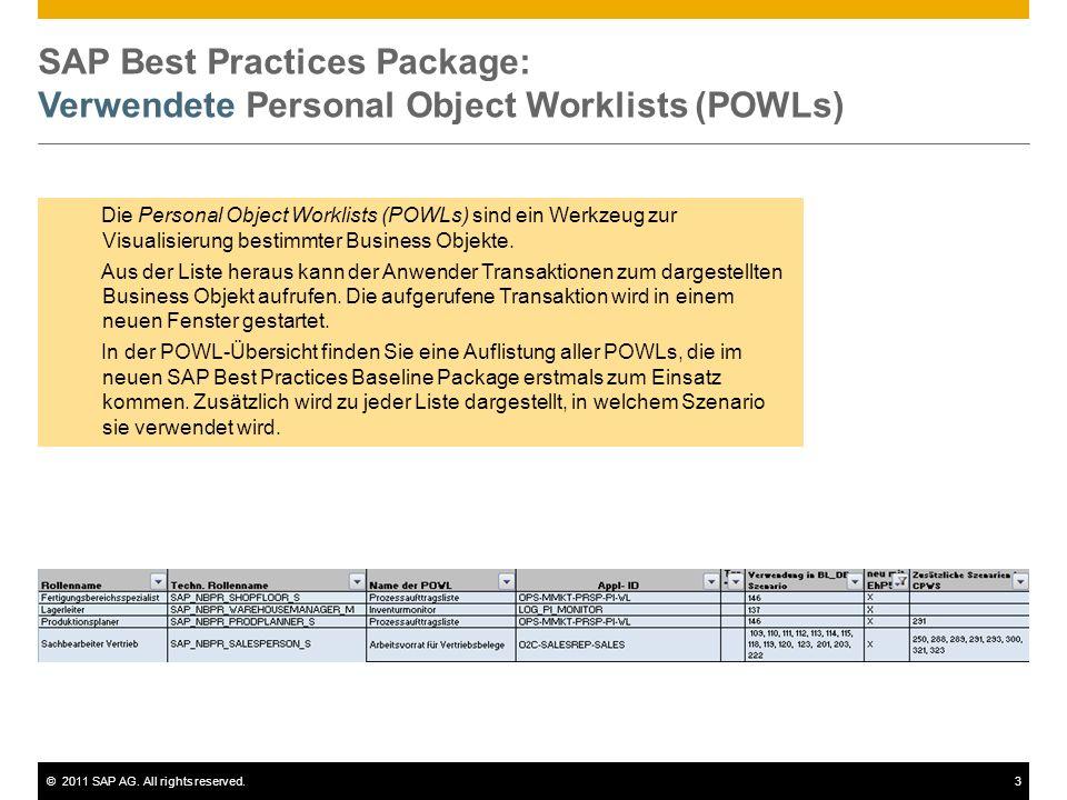 ©2011 SAP AG.All rights reserved.34 © 2011 SAP AG.