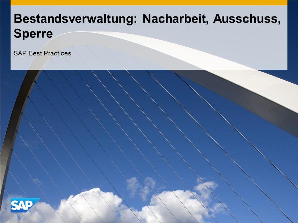Bestandsverwaltung: Nacharbeit, Ausschuss, Sperre SAP Best Practices